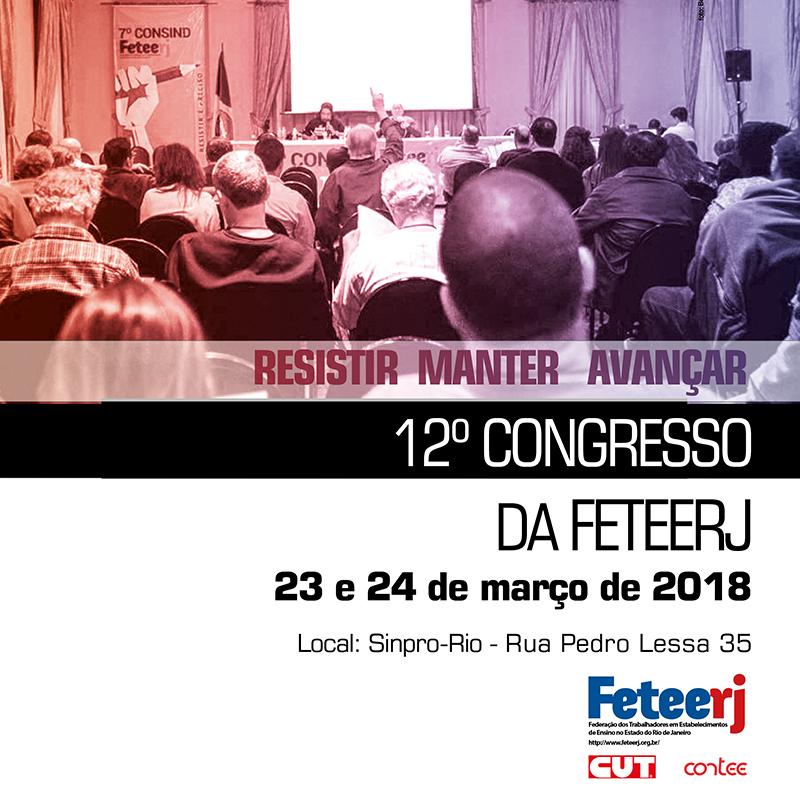 12º Congresso da Feteerj elegeu a diretoria da entidade para o período de 2018 a 2022