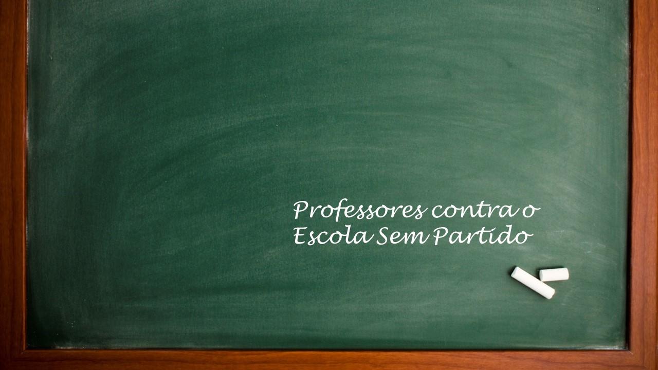 Atenção, professores: Câmara pode aprovar nesta quarta (04) PL da Escola sem Partido