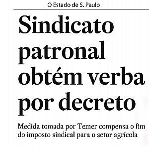 """Imprensa denuncia apropriação de verba do """"Sistema S"""" para os sindicatos patronais"""