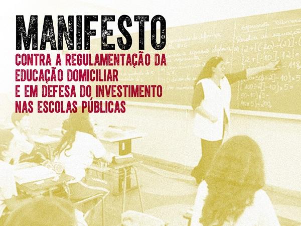 CENTENAS DE ENTIDADES ASSINAM MANIFESTO CONTRA PROJETOS DE EDUCAÇÃO DOMICILIAR